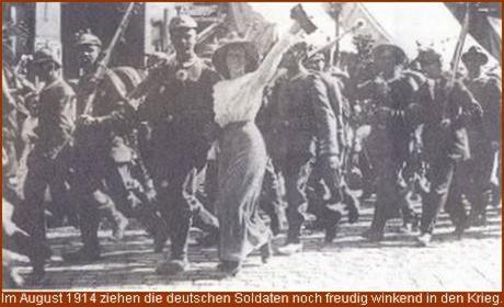 1914 ziehen Soldaten freudig in den Krieg