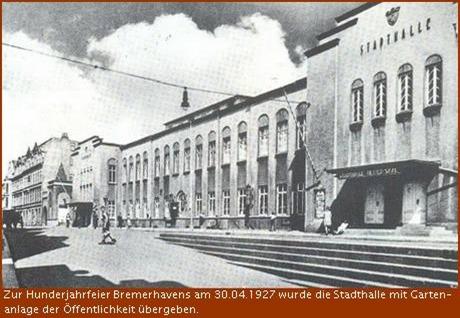1927 Stadthalle in der Deichstraße in Bremerhaven