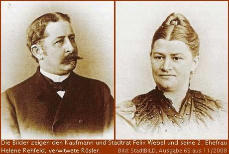 Felix Webel und seine 2. Ehefrau Helene Rehfeld