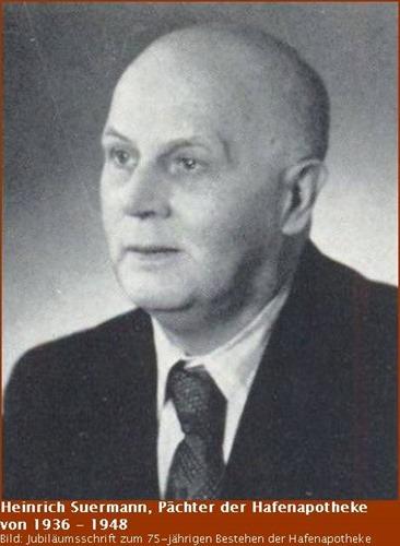 Heinrich Suermann Pächter der Hafen-Apotheke